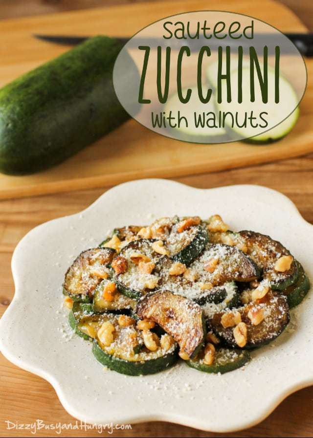 Sauteed Zucchini with Walnuts | DizzyBusyandHungry.com - Quick and easy zucchini side dish topped with Parmesan cheese and crunchy walnuts! #zucchini #sidedish #walnuts