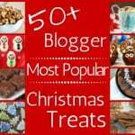 Over 50 Blogger Most Popular Christmas Treats | DizzyBusyandHungry.com - Your best resource for fun and delicious holiday treats!