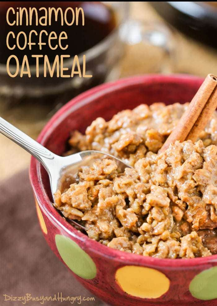 Cinnamon Coffee Oatmeal | DizzyBusyandHungry.com - Warm and comforting, this quick and easy oatmeal is perfect for a chilly morning!