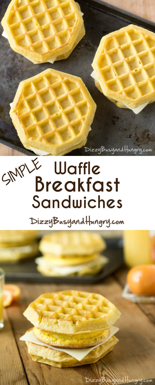 Simple Waffle Breakfast Sandwiches   DizzyBusyandHungry.com - Easy to assemble on busy mornings and tastier than frozen versions!
