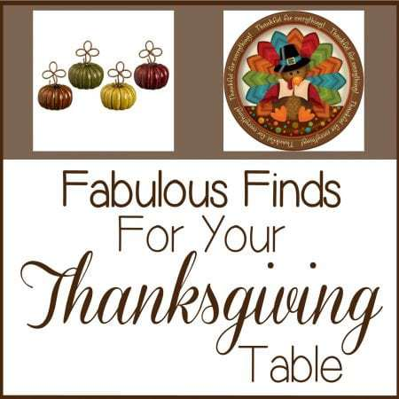 Fabulous Finds For Your Thanksgiving Table