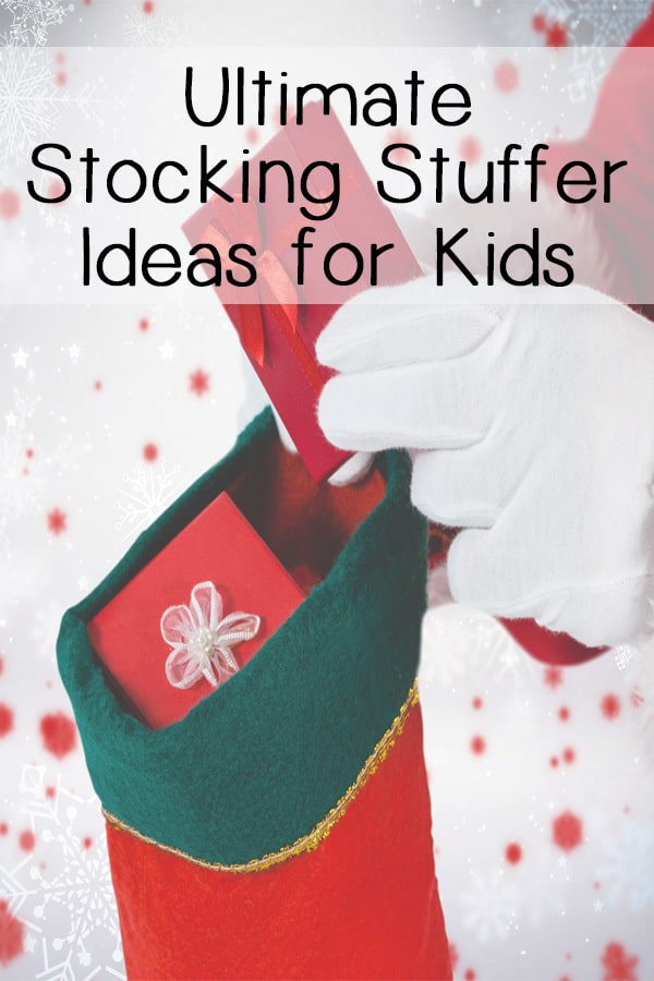 Ultimate stocking stuffer ideas for kids pin