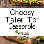 Overhead shot of cheesy tater tot casserole in the pan on a wooden surface with a black spoon on the side.