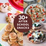 Collage photo with 4 snack recipes and a title in the center that says 30+ After School Snacks