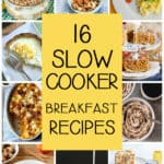 collage of 10 slow cooker breakfast recipes with text overlay