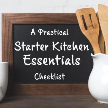 photo of a chalkboard that says 'a practical starter kitchen essentials list' placed next to a white pitcher filled with wood utensils