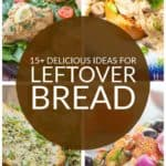 pinnable collage of 4 ideas for what to do with leftover bread