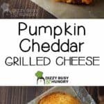 Two photos of healthy grilled cheese made with cheddar cheese, arugula, and pumpkin.