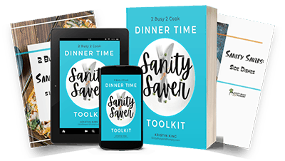 Dinner Time Sanity Saver Toolkit book.